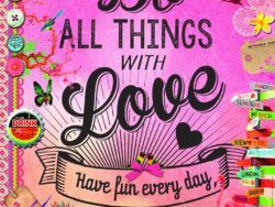 500 DO ALL THINGS WITH LOVE